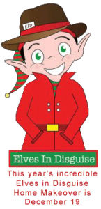 This year's incredible Elves in Disguise Home Makeover is December 19!