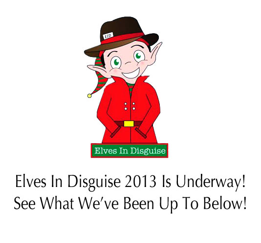 Elves In Disguise 2013!